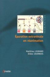 Dernières parutions sur Urologie - Andrologie, Epuration extrarénale en réanimation