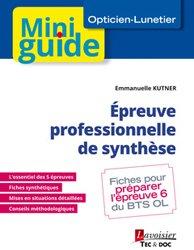 Dernières parutions sur Opticien, Épreuve professionnelle de synthèse (BTS Opticien-Lunetier)