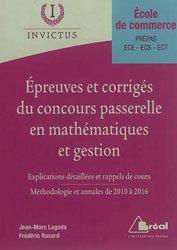 Dernières parutions sur Maths pour l'économie, la gestion et la finance, Epreuves et corrigés du concours Passerelle en mathématiques et gestion