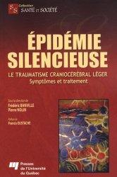 Dernières parutions dans Santé et société, Épidémie silencieuse Le traumatisme craniocérébral léger Symptômes et traitement