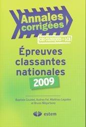 Souvent acheté avec Annales corrigées 2006 Épreuves classantes nationales, le Épreuves classantes nationales 2009