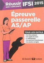 Souvent acheté avec IFSI - Spécial AS/AP, le Épreuve passerelle AS / AP 2015