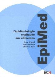 Souvent acheté avec Statistique et épidémiologie - 100 exercices corrigés, le Epimed