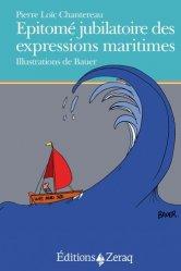 Dernières parutions sur Récits de mer, Epitomé jubilatoire des expressions maritimes