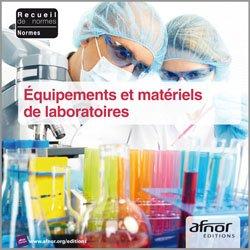 Dernières parutions sur Recueils de normes de l'industrie, Équipements et matériels de laboratoires