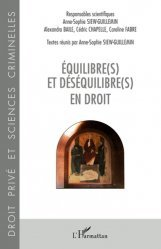 Dernières parutions sur Histoire du droit, Equilibre(s) et déséquilibre(s) en droit