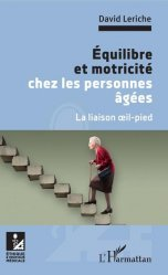 Dernières parutions sur Gérontologie, Équilibre et motricité chez les personnes âgées