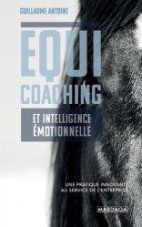 Dernières parutions sur Carrière, réussite, Equicoaching et intelligence émotionnelle