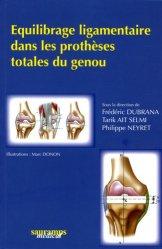 Souvent acheté avec Examen clinique de l'appareil locomoteur, le Équilibrage ligamentaire dans les prothèses totales du genou