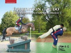 Dernières parutions dans Guide pratique, Equitation et judo