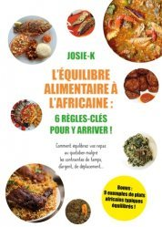 Dernières parutions sur Alimentation - Diététique, Equilibre alimentaire à l'Africaine
