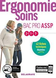 Dernières parutions sur Bac ASSP, Ergonomie, Soins 2de, 1re, Tle Bac Pro ASSP (2015) - Pochette élève