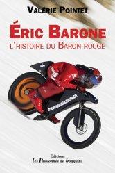 Dernières parutions sur Cyclisme et VTT, Eric Barone. L'histoire du Baron rouge