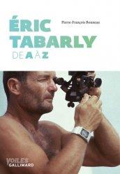 Dernières parutions dans Voiles, Eric Tabarly de A à Z