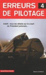 Dernières parutions dans Histoires authentiques, Erreurs de pilotage. Tome 4