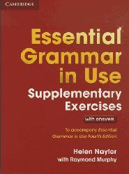 Dernières parutions dans Essential Grammar in Use, Essential Grammar in Use Supplementary Exercises - Book with Answers