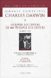 Dernières parutions dans Oeuvres complètes Charles Darwin, Esquisse au crayon de ma théorie des espèces (Essai de 1842)