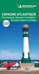 Dernières parutions sur Guides Espagne, Espagne Atlantique. Pays basque, Navarre, Cantabrie, Asturies, Galice, La Rioja, Edition 2019