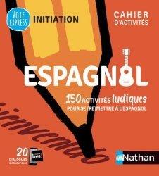 Dernières parutions dans Voie express Initiation Cahier d'activités, Espagnol