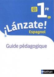 Dernières parutions sur Méthodes de langue (scolaire), Espagnol 1re B1 Lanzate!