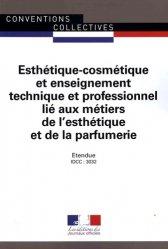 Dernières parutions sur CAP - BP Esthétique cosmétique, Esthetique-cosmétique et enseignement technique et professionnel lié aux métiers de l'esthétique et de la parfumerie - IDCC : 3032