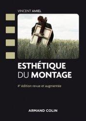 Dernières parutions dans Cinéma / Arts Visuels, Esthétique du montage