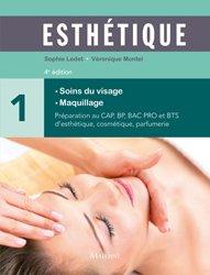 Dernières parutions sur CAP - BP Esthétique cosmétique, Esthétique - Tome 1 - Manuel des soins du visage et maquillage