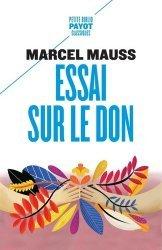 Dernières parutions dans Petite Bibliothèque Payot, Essai sur le don