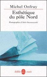 Dernières parutions dans Le Livre de Poche Biblio, Esthétique du pôle Nord. Stèles hyperboréennes