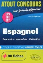 Dernières parutions dans Atout Concours, Espagnol ECS ECE ECT. Grammaire, vocabulaire, civilisation