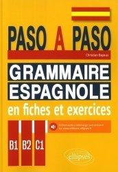 Dernières parutions sur Grammaire-Conjugaison-Orthographe, Espagnol B1-B2-C1 Paso a paso. Grammaire espagnole en fiches et exercices.