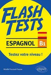 Dernières parutions dans Flash Tests, Espagnol B1
