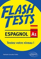 Dernières parutions dans Flash Tests, Espagnol A1