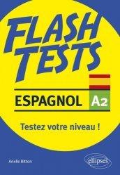 Dernières parutions sur Auto apprentissage (parascolaire), Espagnol A2. Testez votre niveau d'espagnol !