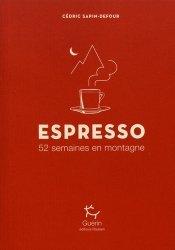 Dernières parutions sur A la montagne, Espresso. 52 semaines en montagne