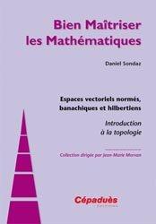 Dernières parutions sur Topologie, Espaces vectoriels normés, banachiques et hilbertiens