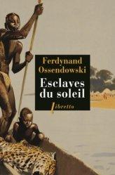 Dernières parutions dans Libretto, Esclaves du soleil