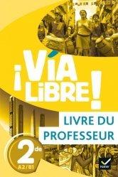 Dernières parutions sur Méthodes de langue (scolaire), Espagnol 2de A2/B1 Via Libre!