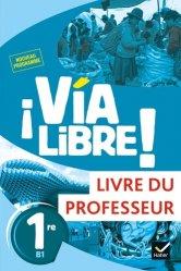 Dernières parutions sur Méthodes de langue (scolaire), Espagnol 1re B1 Via Libre!