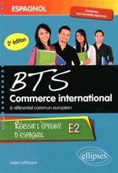 Dernières parutions sur Examens, Espagnol BTS commerce international à référentiel commun européen