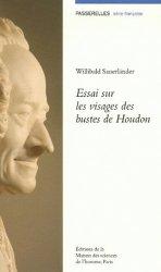 Dernières parutions dans Passerelles, Essai sur les visages des bustes de Houdon