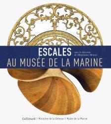 Dernières parutions sur Patrimoine maritime, Escales au musée de la Marine