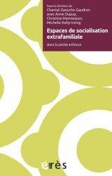 Dernières parutions sur Psychologie de l'enfant, Espaces de socialisation extrafamiliale
