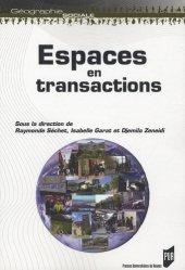 Dernières parutions dans Géographie sociale, Espaces en transactions