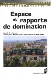 Dernières parutions dans Géographie sociale, Espace et rapports de domination