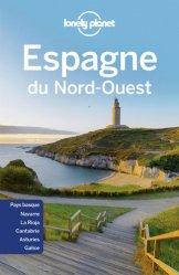 Dernières parutions sur Guides Espagne, Espagne du Nord-Ouest. 3e édition