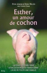 Souvent acheté avec Petit précis d'élevage, le Esther, un amour de cochon
