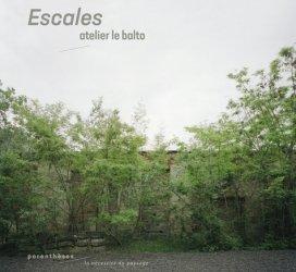 Dernières parutions sur Architecture du paysage, Escales : atelier le Balto