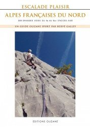 Dernières parutions sur Alpinisme - Escalade - Trail - Randos, Escalade Plaisir Alpes françaises du Nord. 206 grandes voies du 4a au 6a plus d'accès aisé