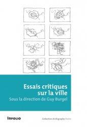 Dernières parutions dans Archigraphy poche, Essais critiques sur la ville https://fr.calameo.com/read/005884018512581343cc0